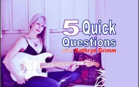 5 Quick Questions with Busy Blues Lady, Kathryn Grimm